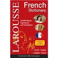 Larousse Concise French-English/English-French Dictionary by Larousse Dictionnaires, 9782035700018