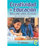 Creatividad y Educacion : Tecnicas para Desarrollo de Capaciolades Creativas by Unknown, 9789701510018