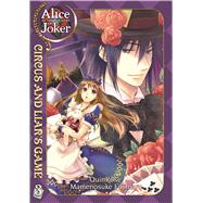 Alice in the Country of Joker: Circus and Liars Game Vol. 4 by QuinRose; Fujimaru, Mamenosuke, 9781626920019