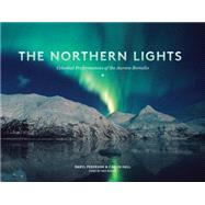 The Northern Lights by Pederson, Daryl; Hall, Calvin; Rozell, Ned, 9781632170019