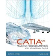 CATIA V5 Macro Programming with Visual Basic Script by Ziethen, Dieter, 9780071800020