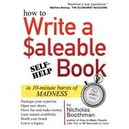 How to Write a Saleable Book by Boothman, Nicholas, 9781681020020