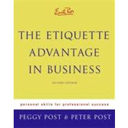 Emily Post's The Etiquette Advantage In Business by Post, Peggy, 9780060760021