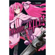 Akame ga KILL!, Vol. 2 by Takahiro; Tashiro, Tetsuya, 9780316340021