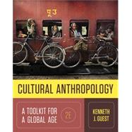 Cultural Anthropology: A Toolkit for a Global Age 2E (w/ ebook and InQuizitive Product License) by Guest, Kenneth J., 9780393640021