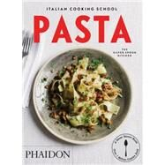 Italian Cooking School: Pasta by The Silver Spoon Kitchen, 9780714870021