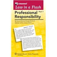 Emanuel Law in a Flash: Professional Responsibility (2-part set) by Emanuel, Steven L.; Emanuel, Lazar, 9780735590021