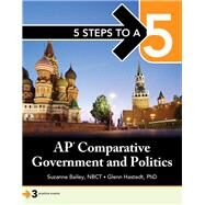 5 Steps to a 5: AP Comparative Government by Bailey, Suzanne; Hastedt, Glenn, 9781260020021