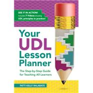 Your Udl Lesson Planner by Ralabate, Patricia Kelly, 9781681250021