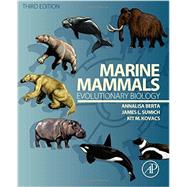 Marine Mammals by Berta, Annalisa; Sumich, James; Kovacs, Kit M., 9780123970022