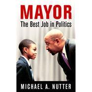 Mayor by Nutter, Michael A., 9780812250022