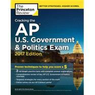 Cracking the AP U.S. Government & Politics Exam, 2017 Edition by Princeton Review, 9781101920022