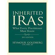 Inherited IRA's by Goldberg, Seymour, 9781634250023