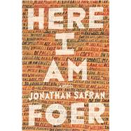 Here I Am A Novel by Foer, Jonathan Safran, 9780374280024