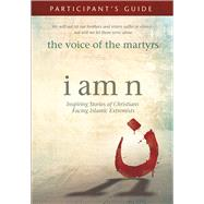 I Am N Participant's Guide by The Voice of the Martyrs, 9781434710024