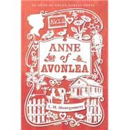 Anne of Avonlea by Montgomery, L. M., 9781442490024