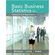 Basic Business Statistics by Berenson, Mark L.; Levine, David M.; Szabat, Kathryn A., 9780321870025