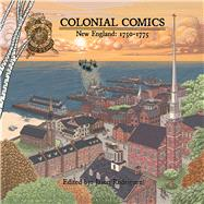 Colonial Comics 2 by Rodriguez, Jason; Bell, J. L.; Lewis, A. David, 9781682750025