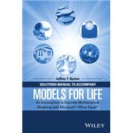 Solutions Manual to Accompany Models for Life by Barton, Jeffrey T., 9781119040026