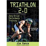 Triathlon 2.0 by Vance, Jim, 9781450460026