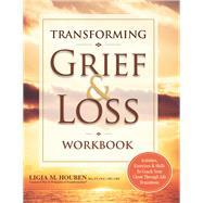 Transforming Grief & Loss Workbook by Houben, Ligia, 9781683730026