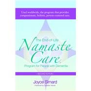 The End-of-life Namaste Care: Program for People With Dementia by Simard, Joyce, 9781938870026