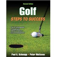 Golf Steps to Success by Schemmp, Paul G.; Mattsson, Peter, 9781450450027