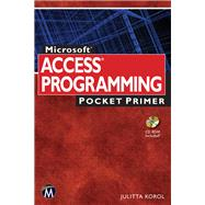 Microsoft Access Programming Pocket Primer by Korol, Julitta, 9781942270027
