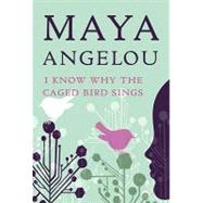 I Know Why the Caged Bird Sings by ANGELOU, MAYAWINFREY, OPRAH, 9780812980028