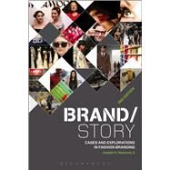 Brand/Story Cases and Explorations in Fashion Branding by Hancock, Joseph H., II, 9781501300028