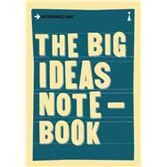 The Big Ideas Notebook A Graphic Guide by Illustrators/Authors, Various, 9781785780028
