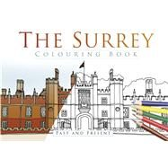The Surrey Colouring Book by History Press, 9780750980029