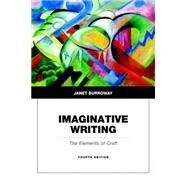 Imaginative Writing Plus 2014 MyLiteratureLab -- Access Card Package by Burroway, Janet, 9780134090030