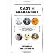 Cast of Characters by Vinciguerra, Thomas, 9780393240030