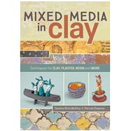 Mixed Media in Clay by Mcelroy, Darlene Olivia; Chapman, Patricia, 9781440340031