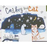 Crikey and Cat by Mckimmie, Chris, 9781760110031