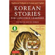 Korean Stories for Language Learners by Damron, Julie, Ph.D.; You, Eunsun, 9780804850032