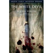 The White Devil by Webster, John; Robinson, Benedict; McMullan, Gordon; Jowett, John; Gossett, Suzanne, 9781408130032