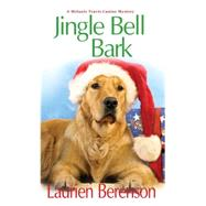 Jingle Bell Bark by Berenson, Laurien, 9781496700032