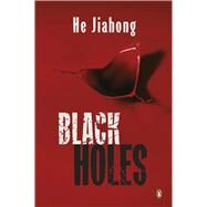 Black Holes by He, Jiahong, 9780143800033