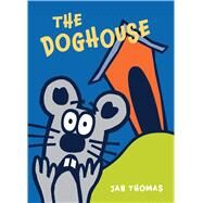 The Doghouse by Thomas, Jan, 9780544850033