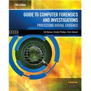 Guide to Computer Forensics and Investigations by Nelson; Phillips;Steuart, 9781285060033