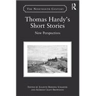 Thomas Hardy's Short Stories: New Perspectives by Berning Schaefer; Juliette, 9781472480033