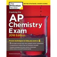 Cracking the AP Chemistry Exam, 2018 Edition by PRINCETON REVIEW, 9781524710033