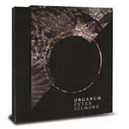 Organum by Gilmore, Peter, 9781743360033