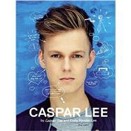 Caspar Lee by Lee, Caspar, 9781455570034