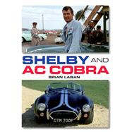 Shelby and Ac Cobra by Laban, Brian, 9781785000034