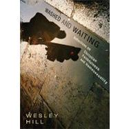 Washed and Waiting : Reflections on Christian Faithfulness and Homosexuality by Wesley Hill, 9780310330035