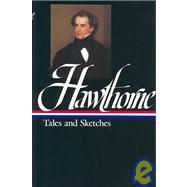Hawthorne : Tales and Sketches