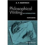 Philosophical Writing by Martinich, A. P., 9781119010036